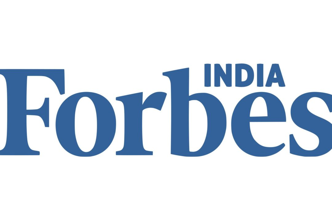 Forbes India: Building a Legacy and Leaving a Positive Impact to the Community
